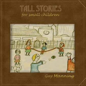 Tall Stories For Small Children (1999)